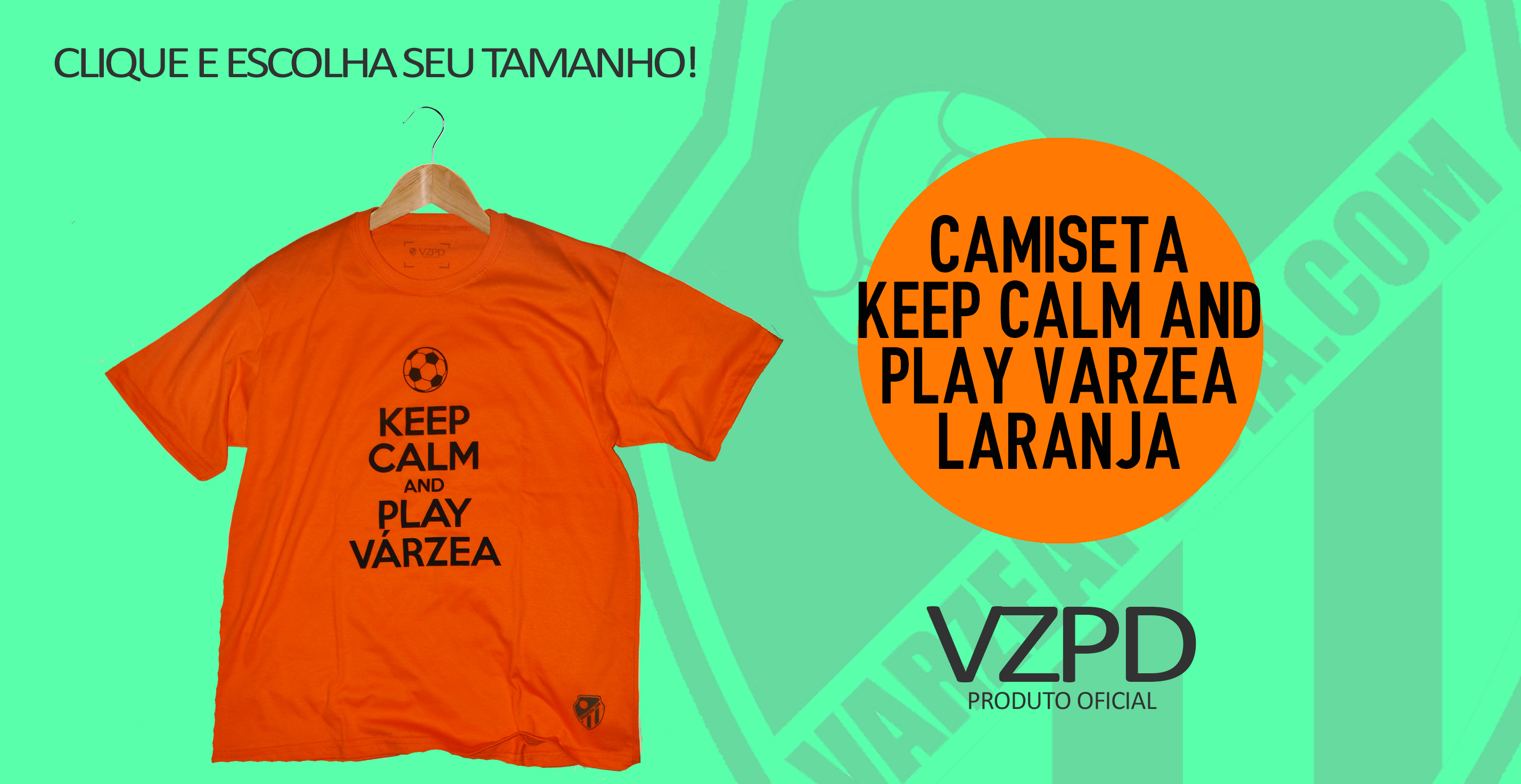 Camiseta keep calm and play varzea laranja